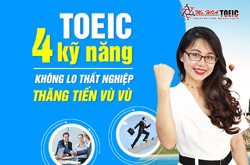 4 Lợi ích có ngay khi học TOEIC 4 kỹ năng
