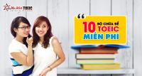 10 bộ chữa đề TOEIC miễn phí_Ms Hoa TOEIC