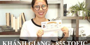 Khánh Giang - CÔ GÁI TÁO BẠO THAY ĐỔI CÔNG VIỆC ĐÃ GẮN BÓ 5 NĂM - CHINH PHỤC 855 TOEIC