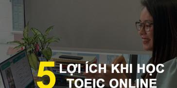 Lợi ích học TOEIC trực tuyến trên hệ thống Ebomb cùng Anh ngữ Ms Hoa