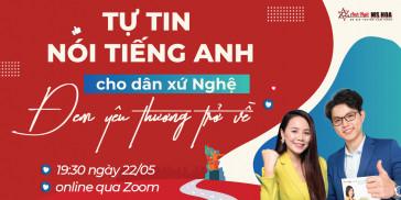 Workshop online Tự tin nói tiếng Anh cho dân xứ Nghệ