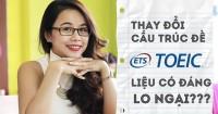Ms Hoa - Giáo viên dạy TOEIC hot nhất hiện nay: Nội dung đề thi mới không khác gì đề cũ, ai cần điểm trên 800 mới phải lo lắng