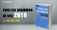 {Full PDF} Sách English Grammar in Use 2019 mới nhất