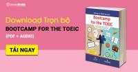 Bootcamp for the TOEIC - Tài liệu ôn thi TOEIC theo kỹ năng [PDF + Audio]