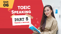 [KHÓA 10 BUỔI ONLINE MIỄN PHÍ] Unit 6 - TOEIC SPEAKING Part 5 - Propose a Solution