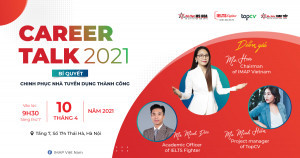 """[Giaoducthoidai. vn] Tọa đàm định hướng phát triển nghề nghiệp với tiếng Anh """"Career Talk 2021"""""""