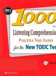 Tài liệu luyện thi TOEIC: 1000 Listening Comprehension Practice Test Items for the New TOEIC Test - Jim Lee