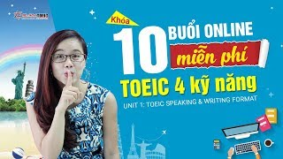 TOEIC Speaking & TOEIC Writing - Dạng thi TOEIC mới