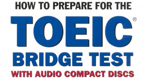 Tài liệu luyện thi TOEIC: Sách How to prepare for the TOEIC bridge test