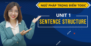 Unit 1: Sentences structure - Ms Tạ Hoà
