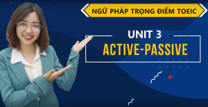 Unit 3: Active/Passive - Ms Tạ Hoà