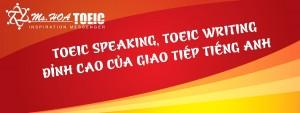 TOEIC Speaking Writing – đỉnh cao tiếng Anh giao tiếp công việc