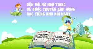 TOEIC SPEAKING WRITING – XU HƯỚNG TẤT YẾU CỦA VIỆC HỌC TIẾNG ANH GIAO TIẾP TRONG TƯƠNG LAI