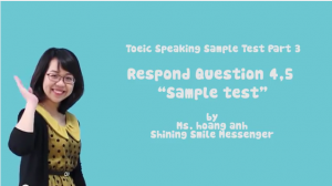 Sample Test TOEIC Speaking - Respond To Question - Ms Hoa TOEIC