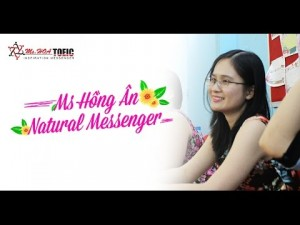 Ms Hồng Ân – Natural Messenger