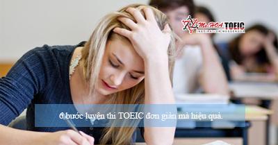 6 bước luyện thi TOEIC đơn giản mà hiệu quả.