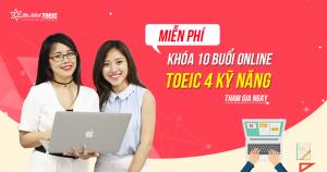 Khóa Giao tiếp - Toeic 4 kỹ năng 10 buổi online miễn phí