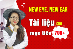 Trọn bộ tài liệu NEW EYE, NEW EAR of the TOEIC {FULL PDF + AUDIO}