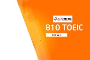 CHỨNG CHỈ 810 TOEIC ĐÃ HOÀN THÀNH GIẤC MƠ DU HỌC CỦA ĐỖ HẢI YẾN
