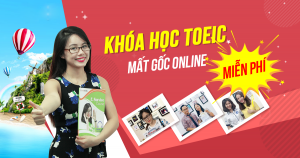 Khóa học TOEIC mất gốc Online Miễn phí