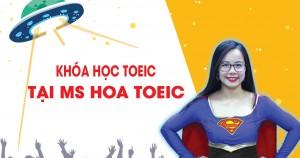 Khóa Học TOEIC, Lộ trình khóa học tại Anh ngữ Ms Hoa