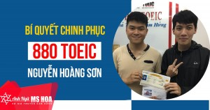 Hành trình cấp tốc đạt 880 TOEIC của Nguyễn Hoàng Sơn