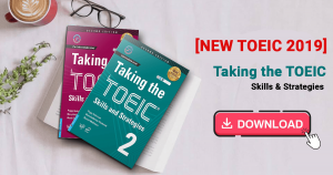 (Review + Download) Bộ sách Taking The TOEIC 1, 2 mới nhất 2019
