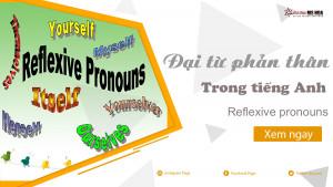 Đại từ phản thân trong tiếng Anh (reflexive pronouns)