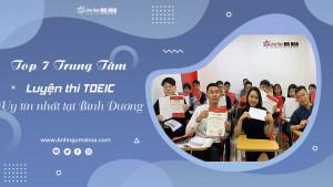 Top 7 Trung tâm luyện thi TOEIC uy tín nhất tại Bình Dương
