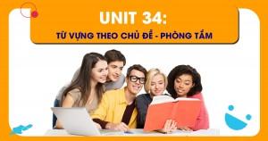 Unit 34: Từ vựng theo chủ đề - Phòng tắm