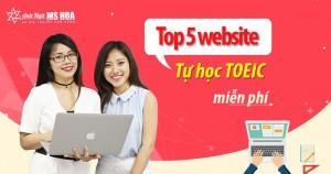 TOP 5 website luyện thi TOEIC online miễn phí tốt nhất!