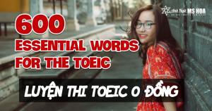 Học 600 từ vựng TOEIC Barron's siêu tốc (Full 9 video + PDF)
