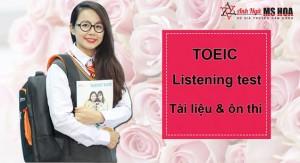 TOEIC listening test – full tài liệu và phương pháp luyện thi