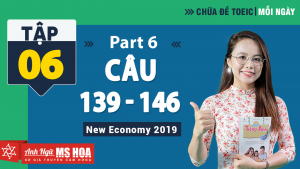 Khóa Luyện đề TOEIC online - Unit 6: Chữa đề TOEIC Reading Part 6 | Anh ngữ Ms Hoa