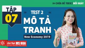 Khóa Luyện đề TOEIC online - Unit 7: Chữa đề TOEIC Listening Part 1 Test 2  | Anh ngữ Ms Hoa