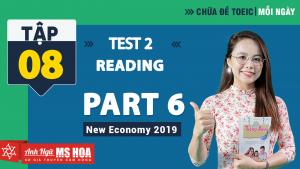 Khóa Luyện đề TOEIC online - Unit 8: Chữa đề TOEIC Reading Part 6 Test 2  | Anh ngữ Ms Hoa