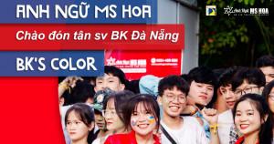 Anh ngữ Ms Hoa đồng hành cùng tân sinh viên Đại học Bách Khoa - Đà Nẵng