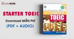Starter TOEIC - Tài liệu TOEIC cho người mới bắt đầu (Full PDF + Audio)