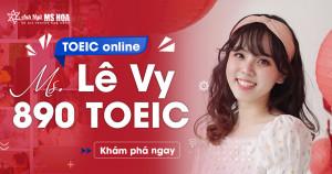 Mai Ngọc Lê Vy - Cán Đích 890 TOEIC, Học TOEIC online gặt điểm ngoài mong đợi