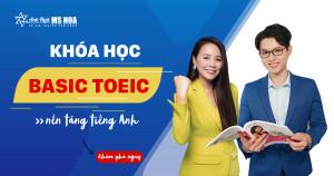Khoá học Basic TOEIC (nền tảng cơ bản)
