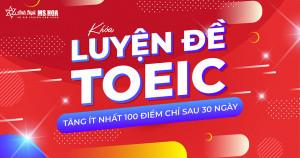 Khóa Luyện đề TOEIC - Anh ngữ Ms Hoa