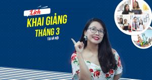 Lịch khai giảng các lớp TOEIC tháng 3/2019 tại Hà Nội