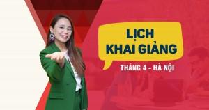 Lịch khai giảng các lớp TOEIC tháng 4/2019 tại Hà Nội