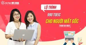 Lộ trình 990 TOEIC dành cho người mất gốc