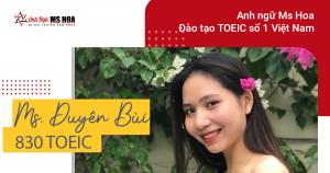 Bùi Thị Mỹ Duyên - Học TOEIC online tại Ms Hoa thi đạt 830 TOEIC