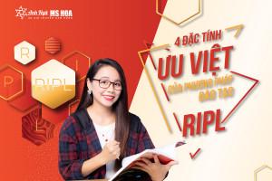 Phương pháp đào tạo RIPL thông minh - Anh ngữ Ms Hoa