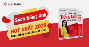 Giới thiệu cuốn sách NỀN TẢNG TIẾNG ANH TÂN SINH VIÊN 2020