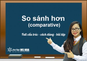So sánh hơn (Comparative) trong Tiếng Anh