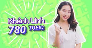Khánh Linh - 780 TOEIC: Tính tương tác, gắn kết sôi nổi là điểm cộng lớn của lớp học online tại Anh ngữ Ms Hoa