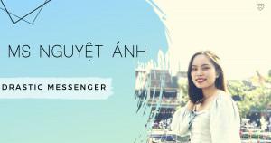 Ms Nguyệt Ánh - Drastic Messenger - Đà Nẵng